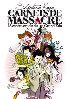 Carnets de massacre - 13 contes cruels du Grand Edô